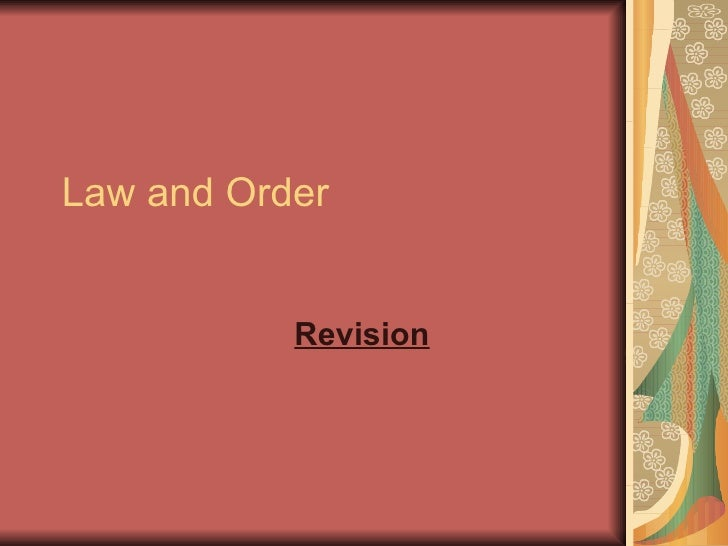Law and Order Revision