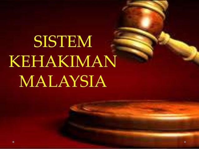 SISTEM KEHAKIMAN MALAYSIA