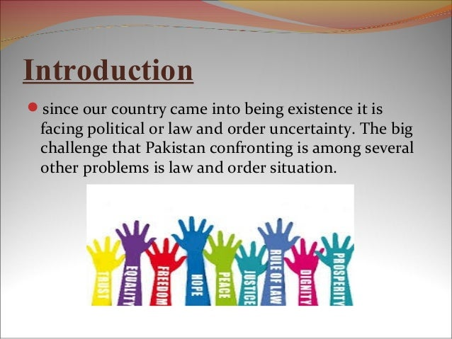 Essay law and order situation in pakistan