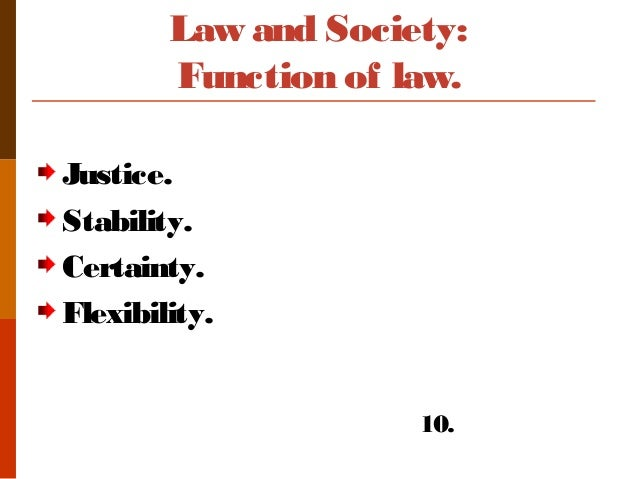 The Role and Functions of Law
