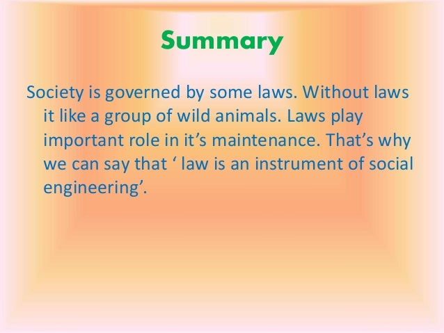social engineering theory of roscoe pound Social effects of law, its history, law in action, legal institutions, functional, wholistic approach what is that objective satisfy maximum human wants for minimum friction.