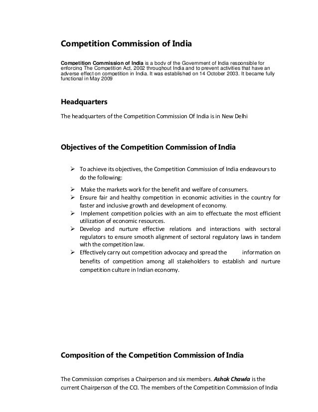 competition act in india Competition law in india the various provisions of the act deal with the establishment, powers and functions as well as discharge of adjudicatory functions by the commission under the scheme of the act, this.