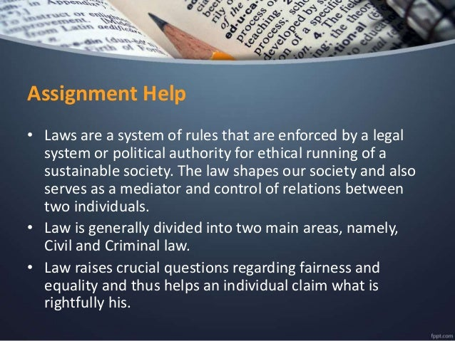 legal system assignment Continue reading online law assignment student login  civil law which is based on ancient roman framework is known as a prevailing and extensive legal system in .