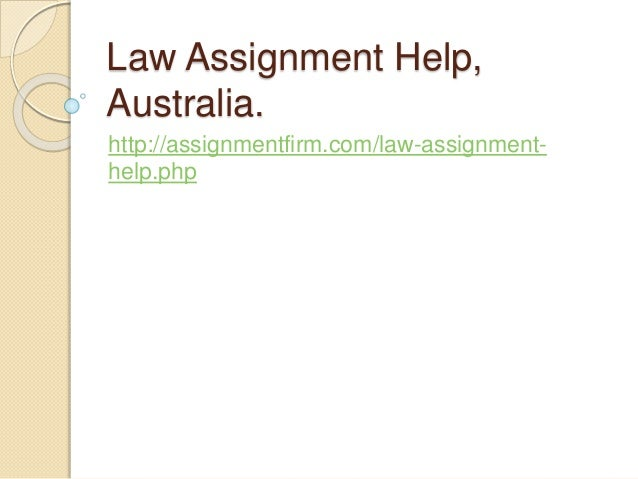 Law Assignment Help Australia Law Assignment Help Australia Httpassignmentfirmcomlaw