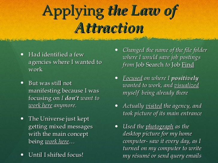 The Law of Attraction at Work- or How I Landed my Dream ...