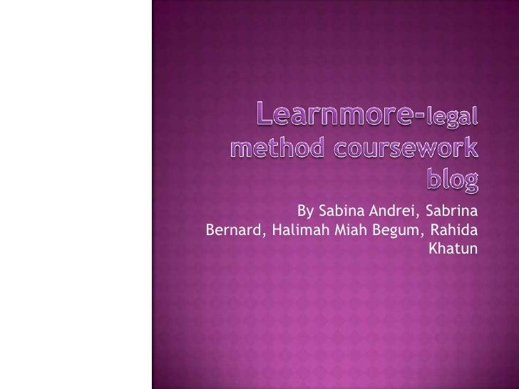 By Sabina Andrei, SabrinaBernard, Halimah Miah Begum, Rahida                              Khatun
