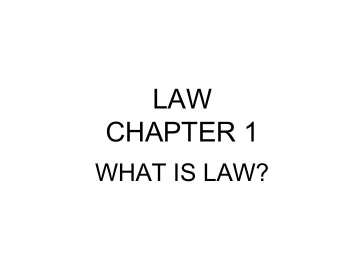 LAWCHAPTER 1WHAT IS LAW?