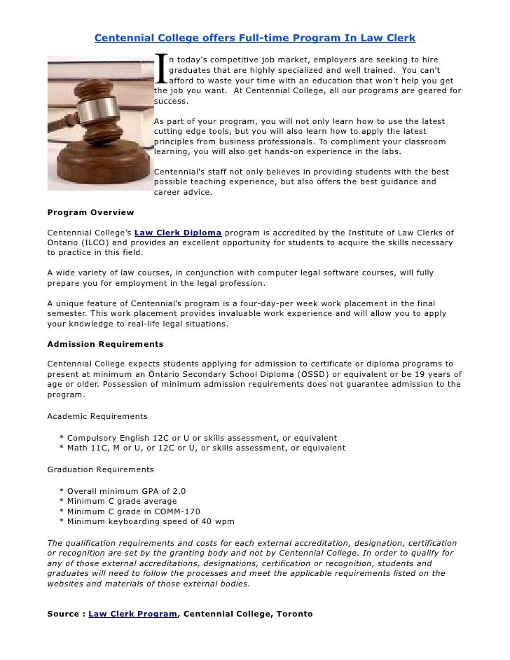 Centennial College offers Full-time Program In Law Clerk                              I   n today's competitive job market...