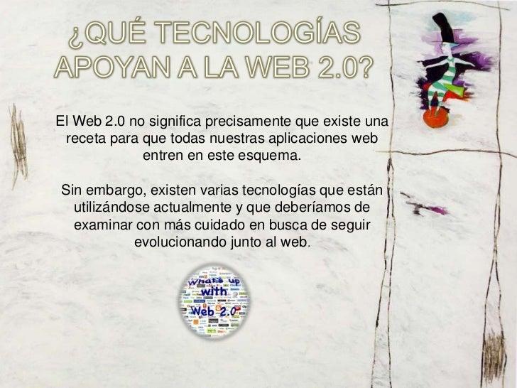 ¿EN QUÉ NOS SIRVE LA WEB 2.0?El uso de el término de Web 2.0 está de moda, dándole muchopeso a una tendencia que ha estado...