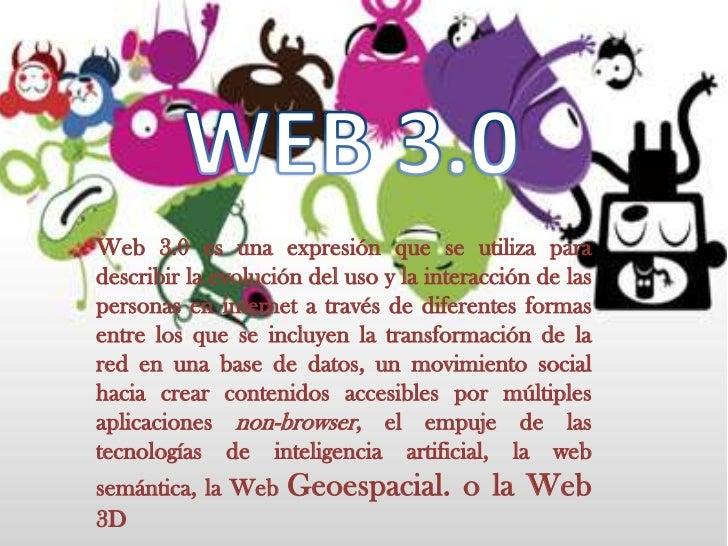 Con    relación   a  la   dirección  de    lainteligencia artificial, la Web 3.0 podríaser la realización y extensión del ...