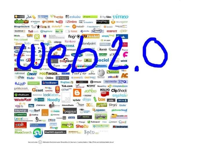 ¿Qué es web 2.0? No hay una definición oficial para   Web 2.0 pues es un término que   engloba muchas herramientas y   ser...