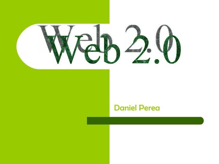 Daniel Perea Web 2.0
