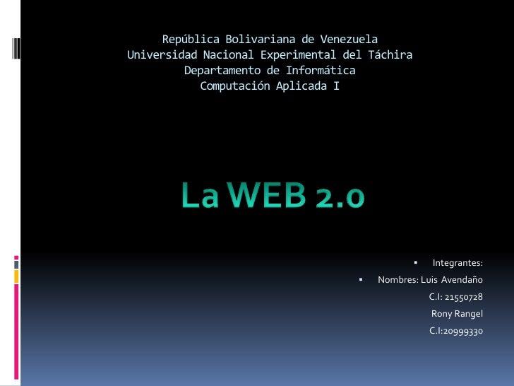 República Bolivariana de VenezuelaUniversidad Nacional Experimental del TáchiraDepartamento de InformáticaComputación Apli...