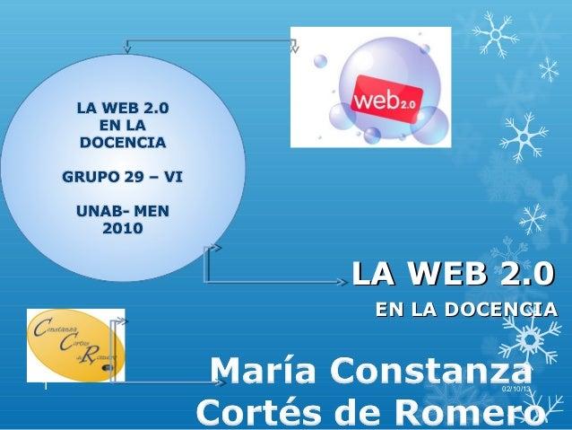 LA WEB 2.0LA WEB 2.0 EN LA DOCENCIAEN LA DOCENCIA 02/10/131