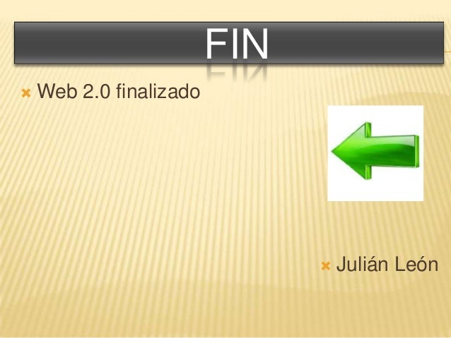 FIN  Web 2.0 finalizado  Julián León