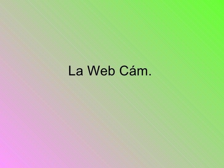La Web Cám.