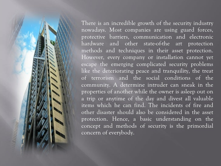 There is an incredible growth of the security industry nowadays. Most companies are using guard forces, protective barrier...