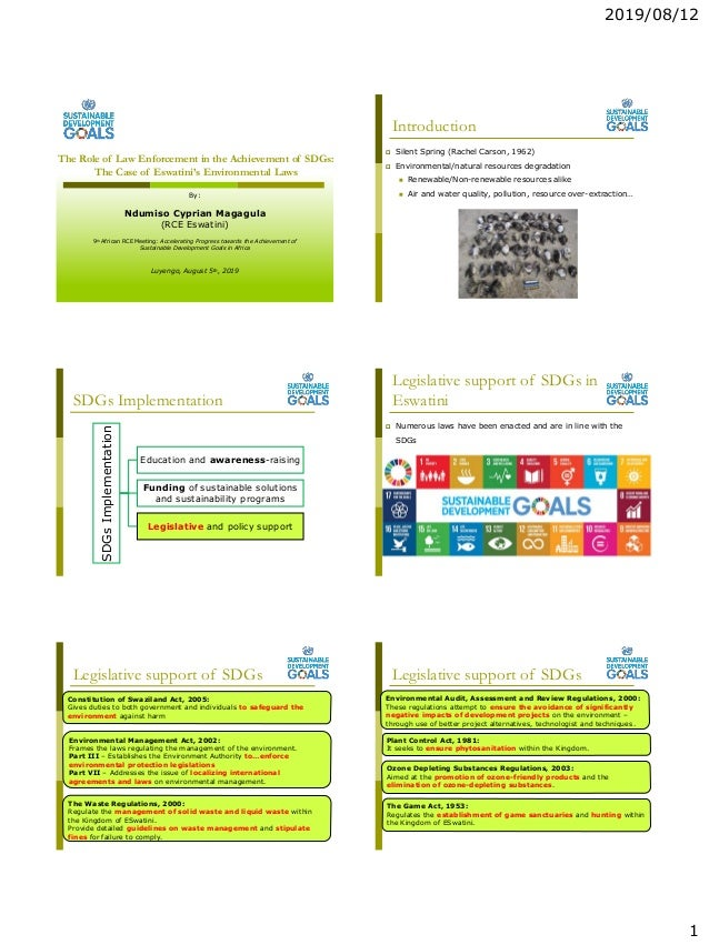 2019/08/12 1 The Role of Law Enforcement in the Achievement of SDGs: The Case of Eswatini's Environmental Laws By: Ndumiso...