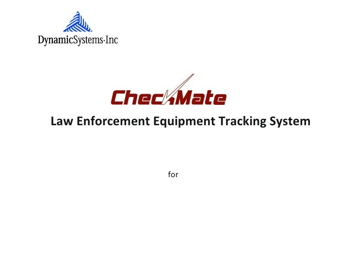 Law Enforcement Equipment Tracking System                  for