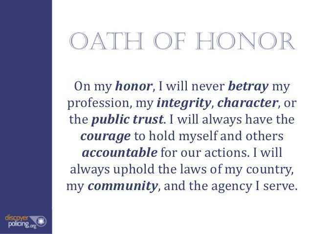Law Enforcement Oath of Honor