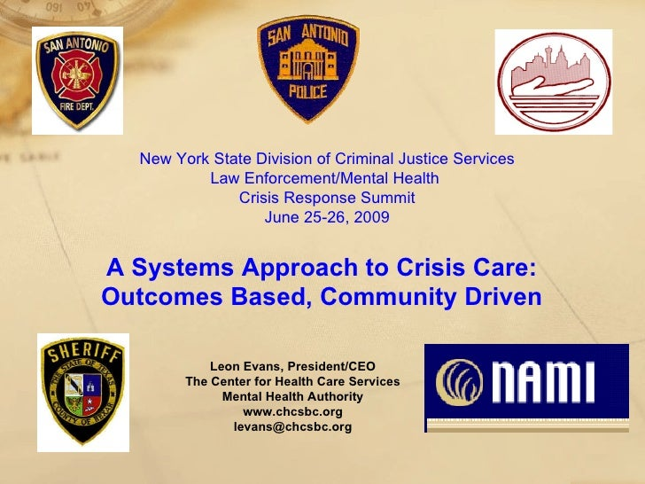 New York State Division of Criminal Justice Services Law Enforcement/Mental Health  Crisis Response Summit June 25-26, 200...