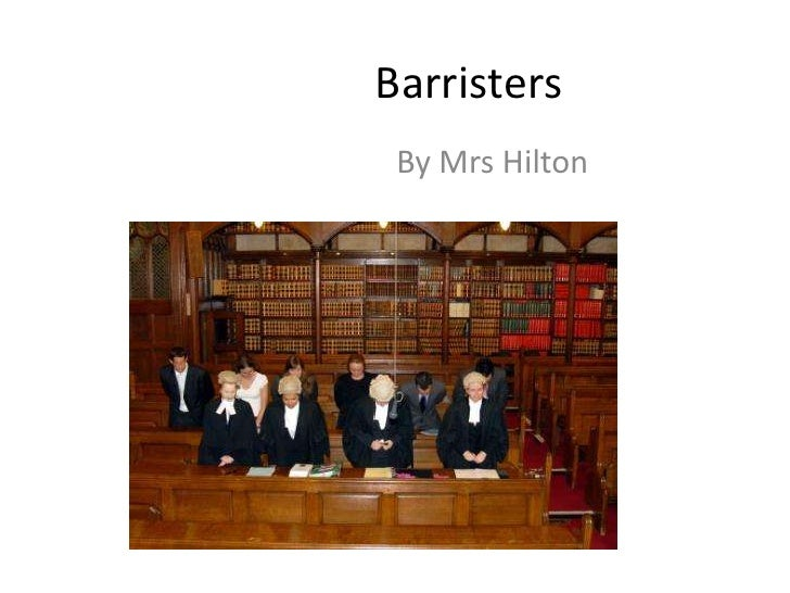 Barristers  By Mrs Hilton