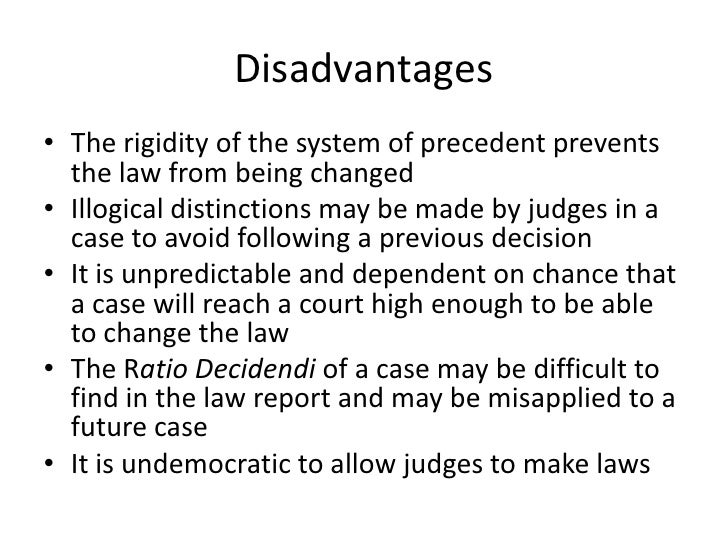 advantages and disadvantages of binding precedent