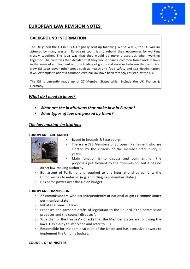 EUROPEAN LAW REVISION NOTES  BACKGROUND INFORMATION The UK joined the EU in 1973. Originally sent up following World War 2...