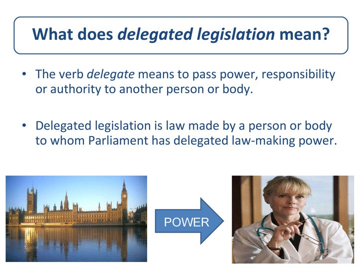 does delegated legislation represent a threat We argue that creating offences in delegated legislation is problematic in this   offences in selected periods from the 1950s until the present day  they are  rarely prosecuted, as regulators use the threat of prosecution as a means to  secure.