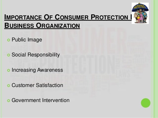 NEED FOR CONSUMER PROTECTION ACT