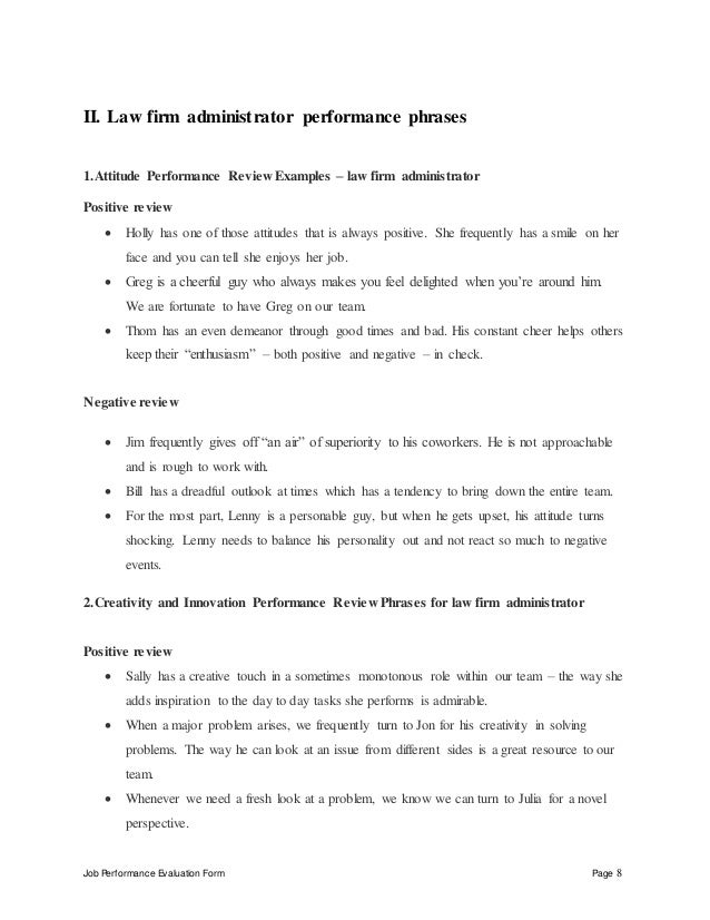 Job Performance Evaluation Form Page 8 II. Law firm administrator performance phrases 1.Attitude Performance Review Exampl...