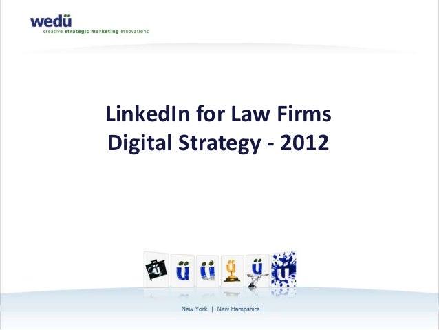 PNC BankLinkedIn for Law FirmsDigital Strategy - 2012