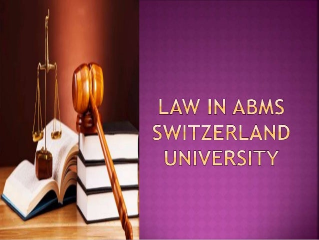  The School of Law and Education in Switzerland (SLES), part of ABMS University Centre, prepare you to understand the swi...