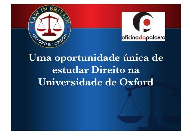 Uma oportunidade única de estudar Direito na Universidade de Oxford