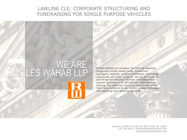 Riveles Wahab is a boutique law firm representing hedge and private equity funds, investment managers, startups, creative ...