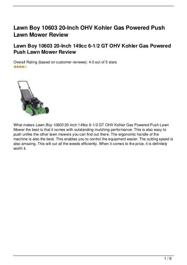 Lawn Boy 10603 20-Inch OHV Kohler Gas Powered PushLawn Mower ReviewLawn Boy 10603 20-Inch 149cc 6-1/2 GT OHV Kohler Gas Po...