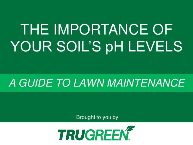 The importance of your soil 39 s ph levels a guide to lawn for Soil uses and its importance
