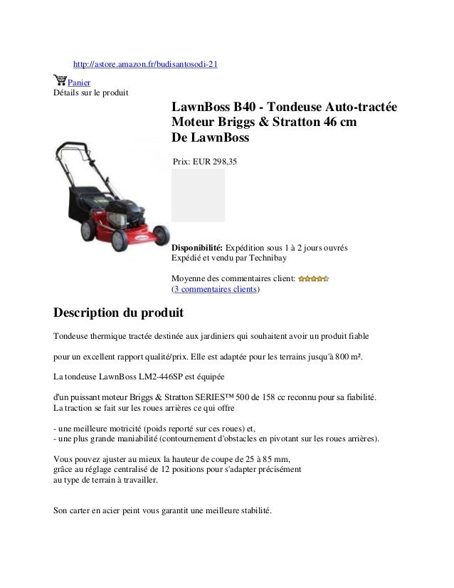 http://astore.amazon.fr/budisantosodi-21PanierDétails sur le produitLawnBoss B40 - Tondeuse Auto-tractéeMoteur Briggs & St...