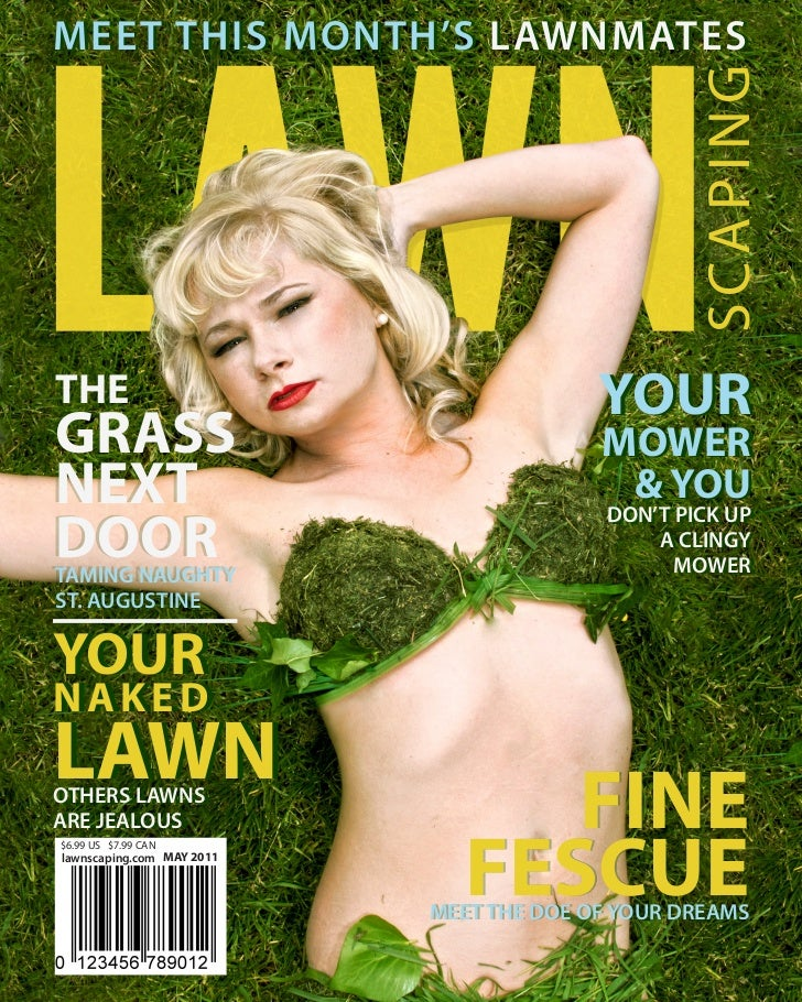 MEET THIS MONTH'S LAWNMATES                                                SCAPINGTHE                                     ...