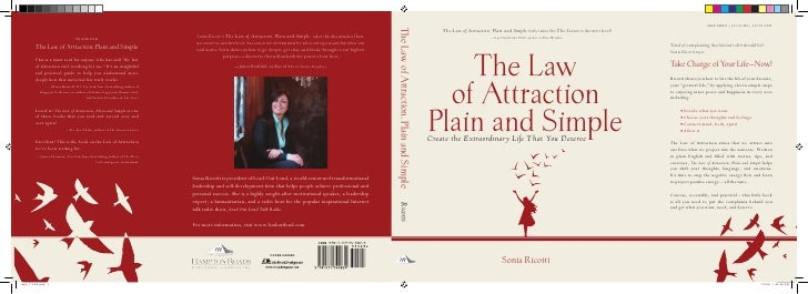 The Law of Attraction, Plain and Simple truly takes the The Secret to the next level!                             —Gay Hen...