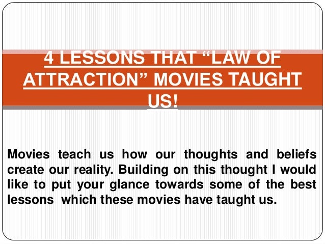 """4 LESSONS THAT """"LAW OF ATTRACTION"""" MOVIES TAUGHT US! Movies teach us how our thoughts and beliefs create our reality. Buil..."""