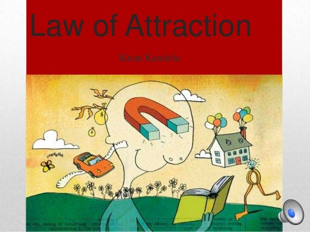 Law of Attraction      Kiran Kandola