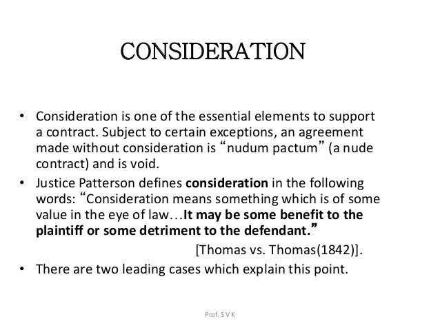 Consideration must move at the desire of the promisor