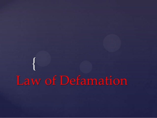 {Law of Defamation