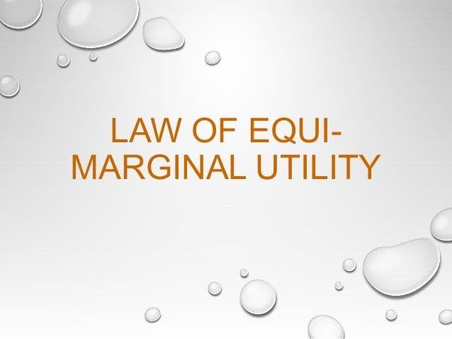 law of equi marginal utility in economics