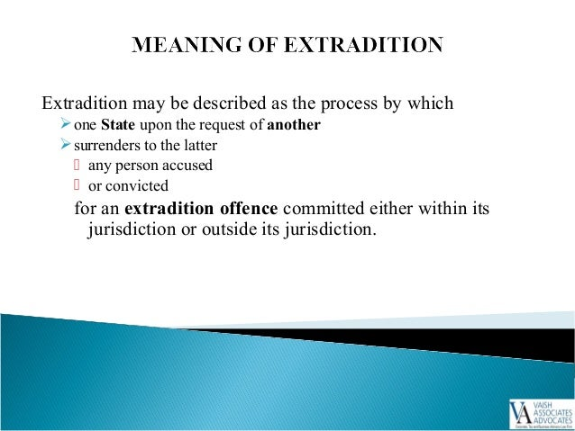 Extradition ...