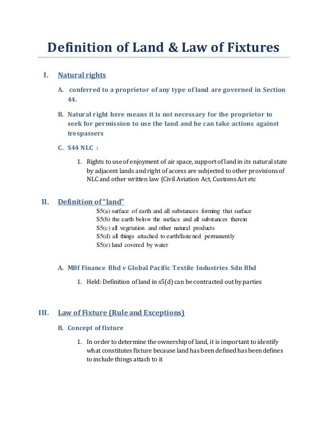 Definition Of Land U0026 Law Of Fixtures I. Natural Rights A. Conferred To A ...