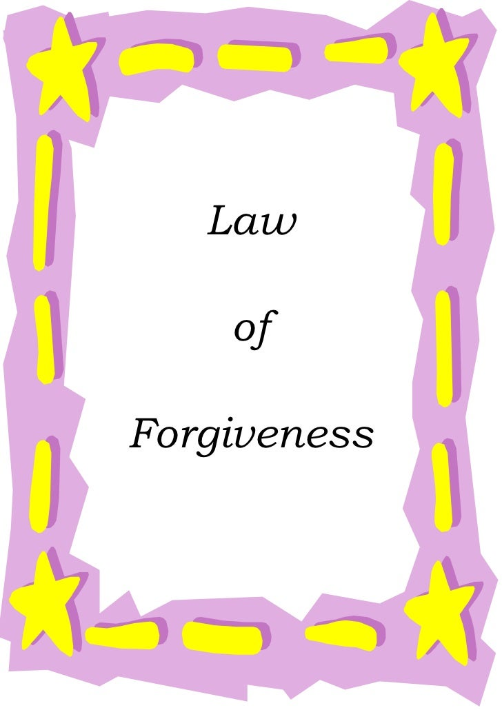 Law    ofForgiveness
