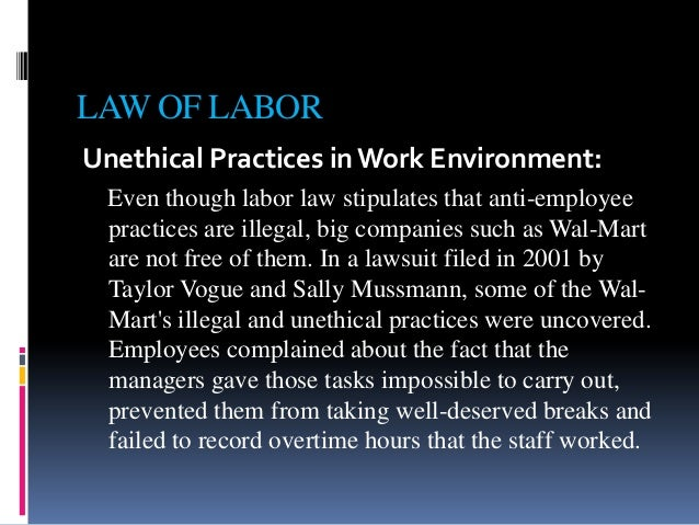 wal mart unethical business practice Wal marts unethical business practices 1 wal-mart's unethical business practicesby: sydney tucker 2 3.