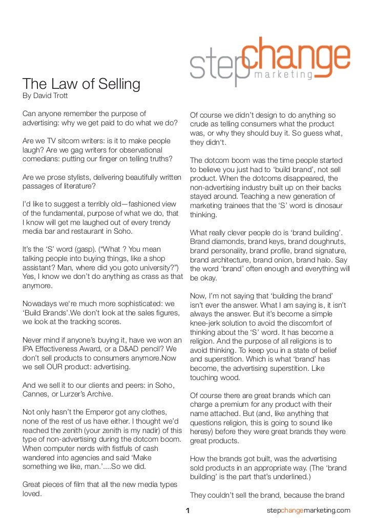 The Law of SellingBy David TrottCan anyone remember the purpose of                          Of course we didn't design to ...